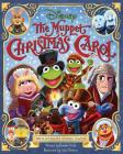 The Muppet Christmas Carol: The Illustrated Holiday Classic Cover Image