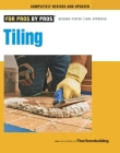 Tiling: Planning, Layout & Installation (For Pros By Pros) Cover Image
