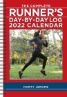 The Complete Runner's Day-by-Day Log 2022 Planner Calendar Cover Image