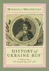 History of Ukraine-Rus': Volume 10. the Cossack Age, 1657-1659 Cover Image