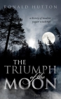 The Triumph of the Moon: A History of Modern Pagan Witchcraft Cover Image
