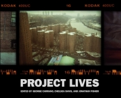 Project Lives: New York Public Housing Residents Photograph Their World Cover Image