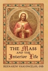 The Mass and The Interior Life Cover Image