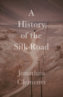 A History of the Silk Road Cover Image