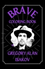 Gregory Alan Isakov Brave Coloring Book: A Funny Coloring Book Cover Image