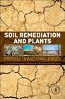 Soil Remediation and Plants: Prospects and Challenges Cover Image