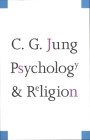 Psychology and Religion (The Terry Lectures Series) Cover Image