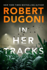 In Her Tracks (Tracy Crosswhite #8) Cover Image