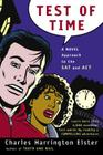 Test of Time: A Novel Approach to the SAT and ACT Cover Image