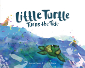 Little Turtle Turns the Tide Cover Image