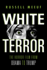 White Terror: The Horror Film from Obama to Trump Cover Image