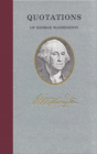Quotations of George Washington Cover Image