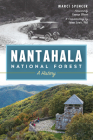 Nantahala National Forest: A History (Natural History) Cover Image