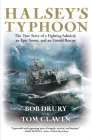 Halsey's Typhoon: The True Story of a Fighting Admiral, an Epic Storm, and an Untold Rescue Cover Image