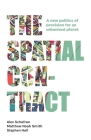 The Spatial Contract: A New Politics of Provision for an Urbanized Planet (Manchester Capitalism) Cover Image