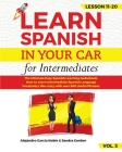 LEARN SPANISH IN YOUR CAR for Intermediates: The Ultimate Easy Spanish Learning Audiobook: How to Learn Intermediate Spanish Language Vocabulary like Cover Image