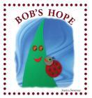 Bob's Hope Cover Image