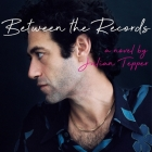 Between the Records Lib/E Cover Image