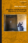 Making and Remaking Mosques in Senegal (Islam in Africa #13) Cover Image