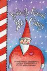 You're My Friend BeClaus Cover Image
