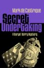 Secret Undertaking (Buryin' Barry #7) Cover Image