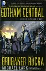 Gotham Central Book 1: In the Line of Duty Cover Image