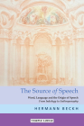 The Source of Speech: Word, Language, and the Origin of Speech: From Indology to Anthroposophy Cover Image