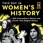 2022 History Channel This Day in Women's History Boxed Calendar: 365 Extraordinary Women and Events That Shaped History Cover Image