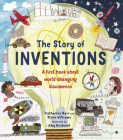 The Story of Inventions: A first book about world-changing discoveries (Story of...) Cover Image