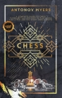 Chess for Beginners: A Complete Guide to Chess Fundamentals and How to Play Chess Like a Pro and Win Every Single Match Cover Image