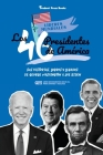 Los 46 presidentes de América: Sus historias, logros y legados: De George Washington a Joe Biden (Libro de biografías de EE.UU. para jóvenes y adulto Cover Image