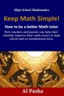 Keep Math Simple: How to be a better Math tutor Cover Image
