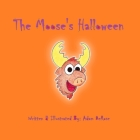 The Moose's Halloween Cover Image