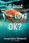 I Just Really Love Turtles OK?: 6