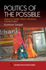 Politics of the Possible: Essays on Gender, History, Narrative, Colonial English (Anthem South Asian Studies) Cover Image