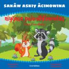 Sakāw Askiy ācimowina: Niyānan Pakosēhtimowina Cover Image