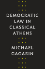 Democratic Law in Classical Athens Cover Image