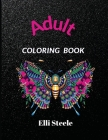 Adult Coloring Book: Adult Coloring Book for Stress Relief Relaxation Cover Image