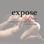 expose Love: a photographic love essay of male couples in classical nude poses Cover Image