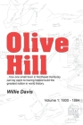 Olive Hill: Volume 1: 1800 - 1884 Cover Image