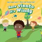 Hace Viento / It's Windy (Que Tiempo Hace? / What's The Weather Like?) Cover Image