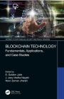 Blockchain Technology: Fundamentals, Applications, and Case Studies Cover Image