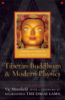 Tibetan Buddhism and Modern Physics: Toward a Union of Love and Knowledge Cover Image