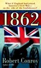 1862: A Novel Cover Image
