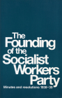 The Founding of the Socialist Workers Party: Minutes and Resolutions, 1938-39 Cover Image