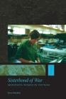 Sisterhood of War: Minnesota Women in Vietnam Cover Image