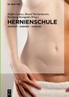 Hernienschule: Kompakt - Konkret - Komplex Cover Image