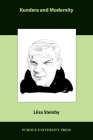 Kundera and Modernity (Comparative Cultural Studies) Cover Image