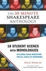 The 30-Minute Shakespeare Anthology: 18 Student Scenes with Monologues Cover Image
