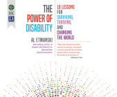 The Power of Disability: Ten Lessons for Surviving, Thriving, and Changing the World Cover Image
